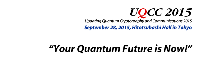UQCC2015 - Updating Quantum Cryptography and Communications 2015